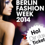 gewinne Tickets zu Fashion Week