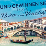 Venedig Reise gewinnen